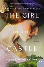 The Girl in the Castle: A Novel (Deverill Chronicles) - Santa Montefiore