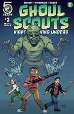 Ghoul Scouts: Night of the Unliving Undead #3 - Steve Bryant, Mark Stegbauer
