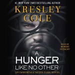 A Hunger Like No Other: Immortals After Dark, Book 2 - Kresley Cole, Robert Petkoff, Simon & Schuster Audio