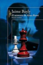 El misterio de Alma Rossi - Jaime Bayly