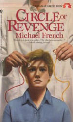 Circle of Revenge - Michael French