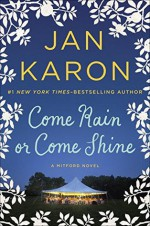 Come Rain or Come Shine - Jan Karon