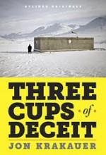 Three Cups of Deceit - Jon Krakauer