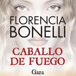 Caballo de fuego: Gaza - Florencia Bonelli, Martin Untrojb, Audible Studios