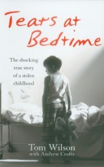 Tears at Bedtime - Andrew Crofts, Tom Wilson