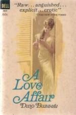 A Love Affair - Dino Buzzati