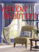 Window Treatment Decorating Ideas - Better Homes and Gardens