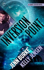 Inversion Point - Kelly Jensen, Jenn Burke