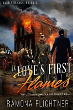 Love's First Flames - Ramona Flightner