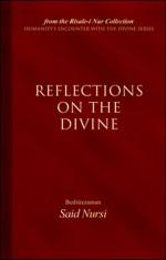 Reflections of the Divine - Said Nursi