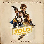 Solo: A Star Wars Story Expanded Edition - Mur Lafferty, Marc Thompson