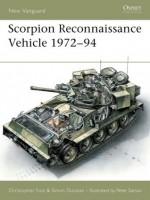 Scorpion Reconnaissance Vehicle 1972-94 - Christopher Foss, Simon Dunstan