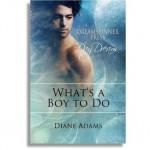 What's a Boy to Do - Diane Adams