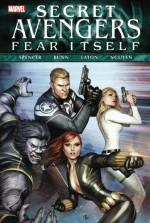 Fear Itself: Secret Avengers - Nick Spencer, Scot Eaton, Peter Nguyen, Cullen Bunn
