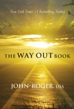 The Way Out Book - John-Roger