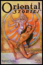 ORIENTAL STORIES - Volume 2, number 2 - Spring 1932: Lord of Samarcand; On a Chinese Vase; Jungle Girl; Java Madness; Scented Gardens; On the Roofs of Tunis; Red Moons; The Djinnee of El Sheyb; The Dancer of Quena; Devil Drums - Farnsworth (editor) (Robert E. Howard; Clark Ashton Smith; Warren Hastin Wright, Margaret Brundage;