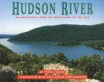 Hudson River: An Adventure from the Mountains to the Seas - Peter Lourie