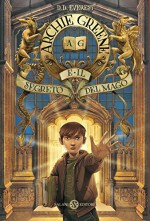Archie Greene e il segreto del mago (Salani Ragazzi) (Italian Edition) - D.D. Everest, Iacopo Bruno, Laura Serra
