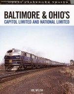 Baltimore & Ohio's Capitol Limited and National Limited - Joe Welsh