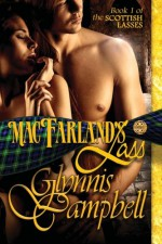 MacFarland's Lass (Scottish Lasses) (Volume 1) - Glynnis Campbell