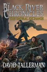 The Black River Chronicles: The Ursvaal Exchange (Black River Academy Book 2) - David Tallerman, Digital Fiction, Kim Van Deun, Anne Zanoni, Jonathan Green