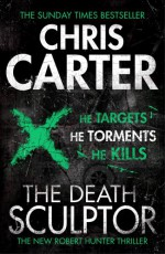 The Death Sculptor - Chris Carter