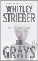 The Grays - Whitley Strieber