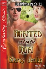 Hunted and on the Run - Marcy Jacks