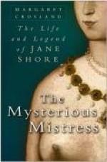 Mysterious Mistress: The Life & Legend of Jane Shore - Margaret Crosland