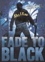 Fade to Black - Alex Flinn