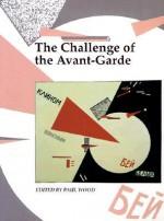 The Challenge of the Avant-Garde - Paul Wood