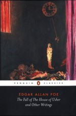 The Fall of the House of Usher and Other Writings: Poems, Tales, Essays, and Reviews - Edgar Allan Poe, David Galloway