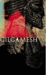 The Epic of Gilgamesh - Anonymous, N.K. Sandars