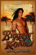 The Biggest Kahuna - Ciar Cullen