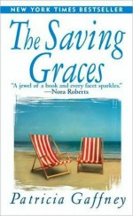 The Saving Graces - Patricia Gaffney