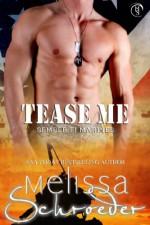 Tease Me - Melissa Schroeder