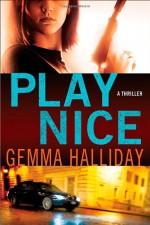 Play Nice - Gemma Halliday