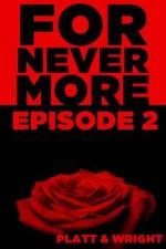 ForNevermore: Episode 2 - Sean Platt, David W. Wright
