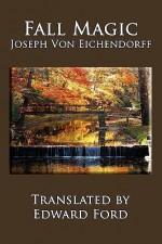 Fall Magic - Joseph von Eichendorff, Edward Ford
