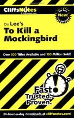 To Kill a Mockingbird - CliffsNotes, Tamara Castleman, Harper Lee Lee