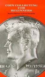 Coin Collecting for Beginner's - Burton Hobson, Fred Reinfeld