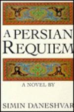 A Persian Requiem - Simin Daneshvar, سیمین دانشور, Roxane Zand