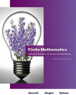 Finite Mathematics for Business, Economics, Life Sciences and Social Sciences - Raymond A. Barnett, Michael R. Ziegler, Karl E. Byleen