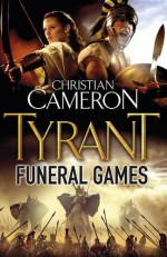Funeral Games - Christian Cameron