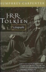 J.R.R. Tolkien: A Biography - J.R.R. Tolkien, Humphrey Carpenter