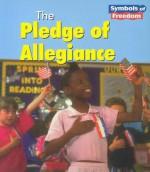 The Pledge of Allegiance - Lola M. Schaefer