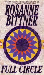 Full Circle - Rosanne Bittner