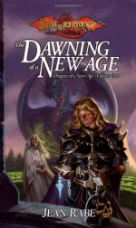 The Dawning of a New Age - Jean Rabe