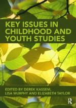 Childhood and Youth Studies - Derek Kassem, Lisa Murphy, Elizabeth Taylor