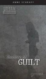 Shadows Of Guilt - Anne Schraff